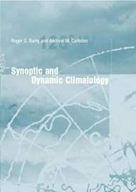Synoptic and Dynamic Climatology by Roger G Barry image