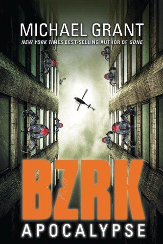 Bzrk Apocalypse by Michael Grant