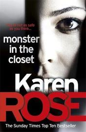 The Monster in the Closet by Karen Rose