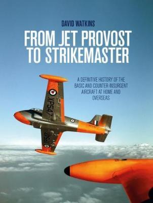 From Jet Provost to Strikemaster by David Watkins image