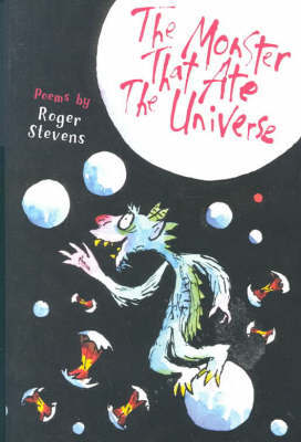 The Monster Who Ate the Universe by Roger Stevens image