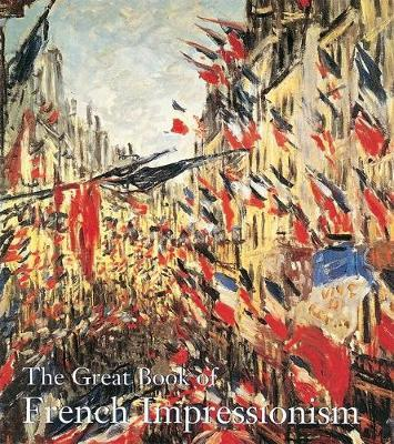 The Great Book of French Impressionism by Diane Kelder image