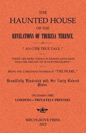 The Haunted House or the Revelations of Theresa Terence by * Anonymous