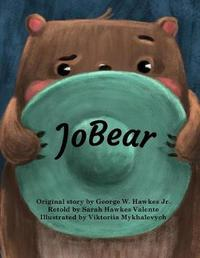 Jobear by Sarah Hawkes Valente