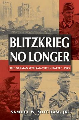 Blitzkrieg No Longer by Samuel W Mitcham image