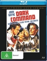 The Dark Command on Blu-ray