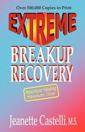 Extreme Breakup Recovery by Jeanette Castelli image