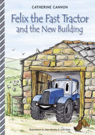 Felix and the New Building by A. Catherine Cannon image