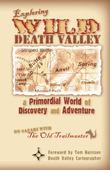 Exploring Wild Death Valley by Steve Greene