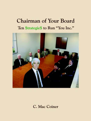 Chairman of Your Board by C.Mac Coiner image