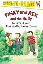 Pinky and Rex and the Bully by James Howe image