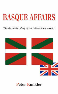 Basque Affairs by Peter, Kunkler