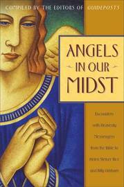 Angels in Our Midst by Helen Steiner Rice