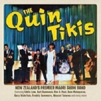 The Quin Tikis: New Zealand's Premier Maori Show Band by The Quin Tikis
