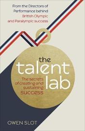 The Talent Lab by Owen Slot
