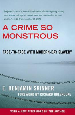 A Crime So Monstrous by E Benjamin Skinner