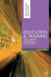 Education and Training by Tony Lawson