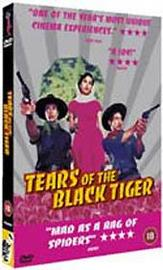 Tears Of The Black Tiger on DVD