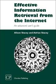Effective Information Retrieval from the Internet by Alison Stacey image
