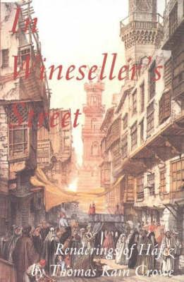 In Wineseller's Street by Thomas Rain Crowe