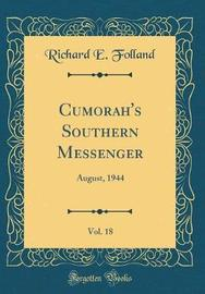 Cumorah's Southern Messenger, Vol. 18 by Richard E Folland image