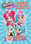 Shopkins Shoppies: Deluxe Colouring and Activity Book