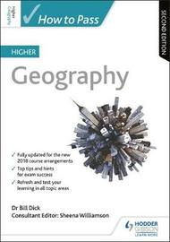 How to Pass Higher Geography: Second Edition by Sheena Williamson
