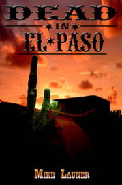 Dead In El Paso by Mike Launer image