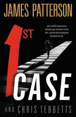 1st Case by James Patterson