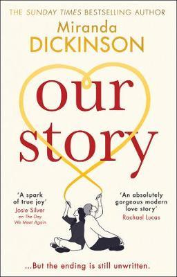 Our Story by Miranda Dickinson
