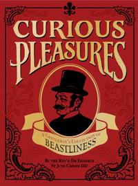 Curious Pleasures by Erasmus St Jude Croom image
