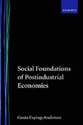 Social Foundations of Postindustrial Economies by Gosta Esping-Andersen image