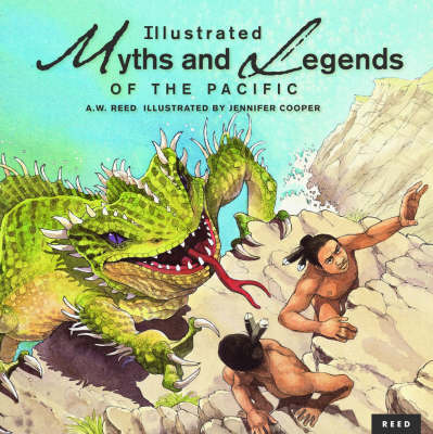 Illustrated Myths and Legends of the Pacific by A.W. Reed image