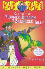 Mad Maps - The Buried Bullion Of Barnacle Bill by Bambi Smyth image