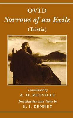Sorrows of an Exile (Tristia) by Ovid
