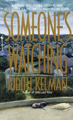 Someone's Watching by Judith Kelman