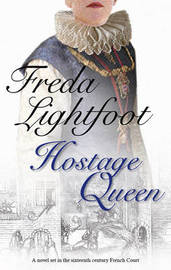 Hostage Queen by Freda Lightfoot image