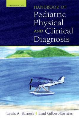 Handbook of Pediatric Physical Diagnosis by Lewis A. Barness image