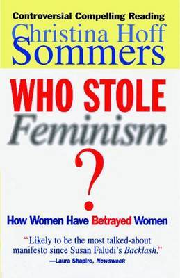 Who Stole Feminism? by Christina Hoff Sommers image