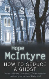 How to Seduce a Ghost by Hope McIntyre image