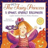 The Very Fairy Princess: A Spooky, Sparkly Halloween by Julie Andrews image