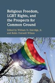 Religious Freedom, LGBT Rights, and the Prospects for Common Ground image