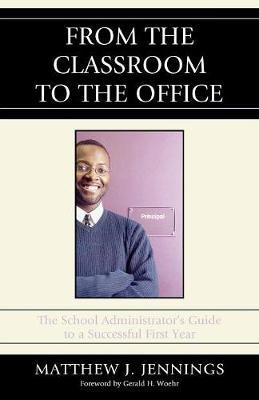 From the Classroom to the Office by Matthew J Jennings image