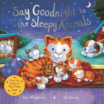 Say Goodnight to the Sleepy Animals | Ian Whybrow Book | In-Stock