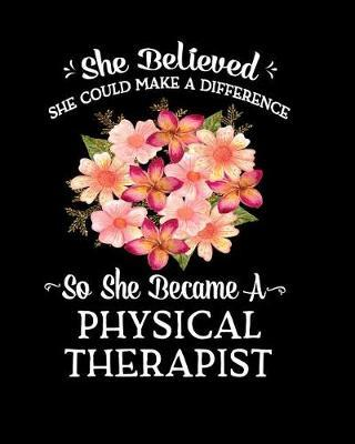 She Believed She Could Make a Difference So She Became a Physical Therapist by Sentimental Gift Co