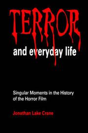 Terror and Everyday Life by Jonathan Lake Crane image