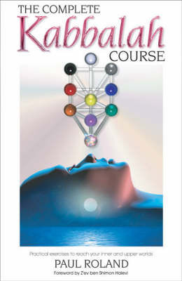 The Complete Kabbalah Course by Paul Roland image