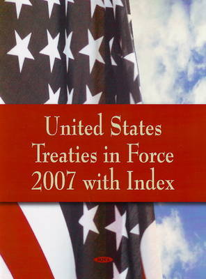 United States Treaties in Force 2007 with Index image