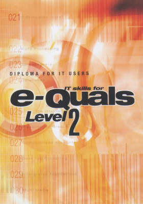 E-quals: Level 2 Diploma for IT Users image