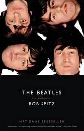 The Beatles by Bob Spitz